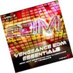 Vengeance EDM Essentials Vol 3