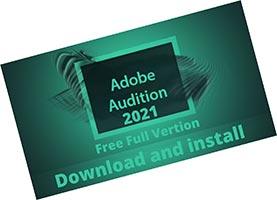 Adobe Audition 2021 скачать торрент CC v14.1.0.43 RePack by KpoJIuK крякнутый на русском 64 бит (Адоб Аудишн)